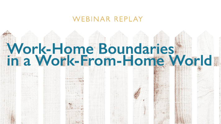 Work-Home Boundaries